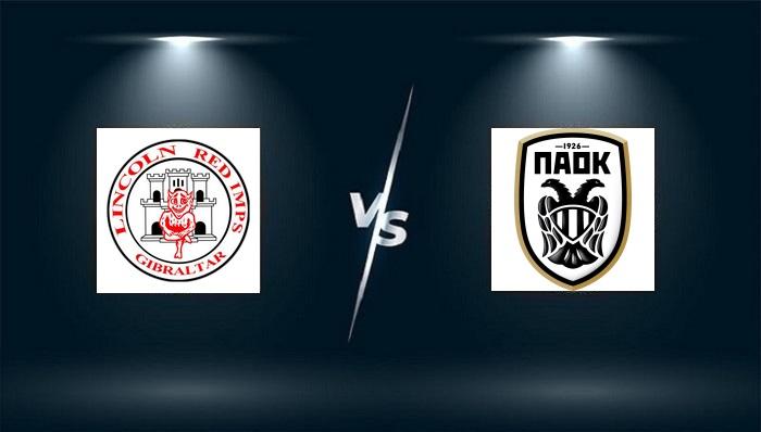 Lincoln Red Imps FC vs PAOK – Nhận định bóng đá – 23h45 ngày 16/09/2021: Đội khách vượt trội