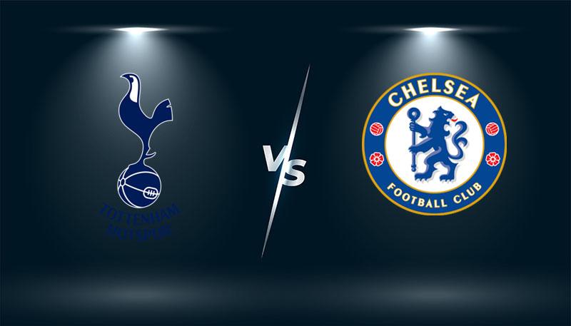 Tottenham vs Chelsea – Tip bóng đá hôm nay 22h30 – 19/09/2021 –  Ngoại hạng Anh