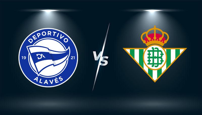 Alaves vs Real Betis   – Tip bóng đá hôm nay 00h00 – 19/10/2021 –   VĐQG Tây Ban Nha