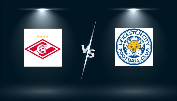 Spartak Moscow vs Leicester – Nhận định bóng đá – 21h30 ngày 20/10/2021: Bung hết sức