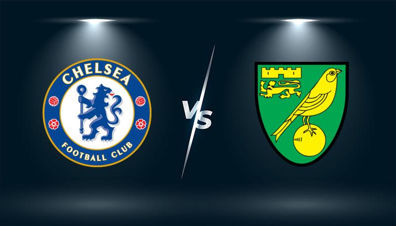 Chelsea vs Norwich   – Soi kèo bóng đá 18h30 – 23/10/2021 - Ngoại hạng Anh
