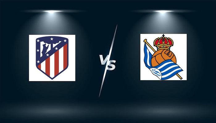 Atletico Madrid vs Real Sociedad – Nhận định bóng đá – 02h00 ngày 25/10/2021: Thử thách bản lĩnh